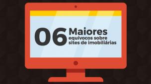 Infográfico 06 maiores equívocos sobre sites de imobiliariás
