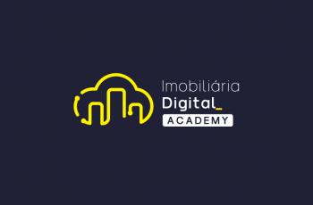 Imobiliária Digital Academy: Certificações para desenvolver uma nova geração de empreendedores e profissionais do mercado imobiliário