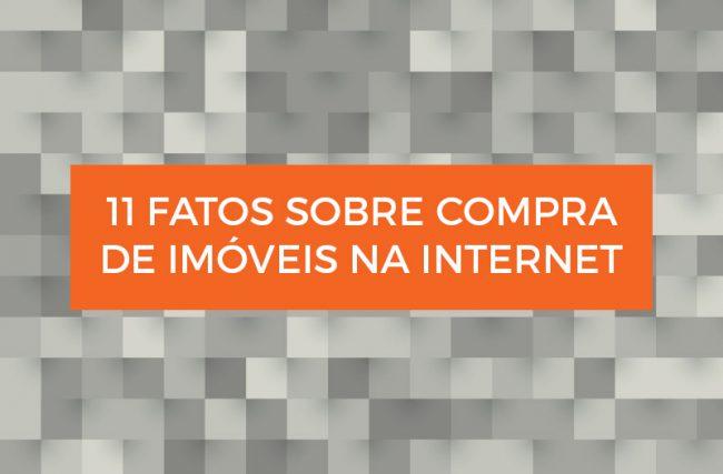 [INFOGRÁFICO]: 11 Fatos sobre compra de imóveis na internet