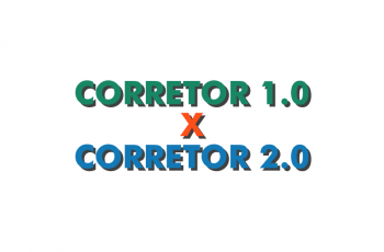 [INFOGRÁFICO]: Corretor 1.0 x Corretor 2.0