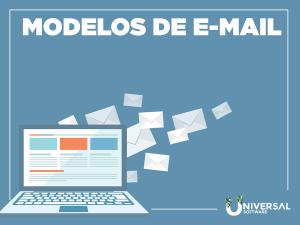 3 Modelos de E-mail para se comunicar com o seu cliente de forma mais eficaz.